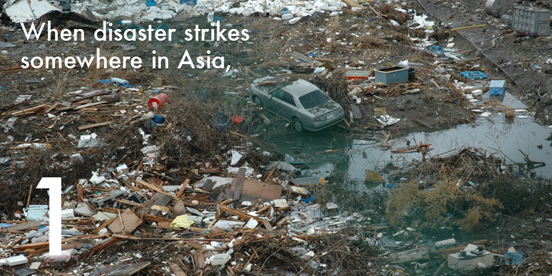 When disaster strikes somewhere in Asia,